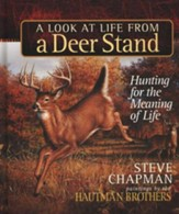 A Look At Life From A Deer Stand, Gift Edition