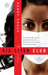 The Six-Liter Club: A Novel - eBook