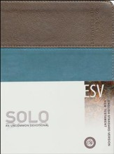 ESV SOLO New Testament: An Uncommon Devotional, Soft leather-look