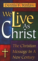 We Live As Christ