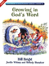 Growing in God's Word, Children's Discipleship Series, Book 3
