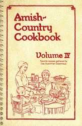 Amish-Country Cookbook: Volume 4 (Spiral Edition)