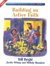Building an Active Faith, Children's Discipleship Series, Book 4