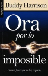 Ora por lo Imposible  (Praying for the Impossible) - Slightly Imperfect