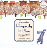 Gershwin's Rhapsody in Blue--Book and CD