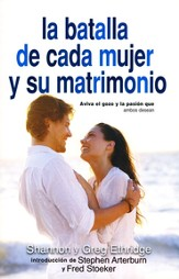 La Batalla de Cada Mujer y su Matrimonio  (Every Woman's Marriage)