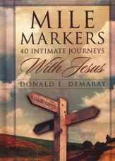 Mile Markers: 40 Intimate Journeys with Jesus