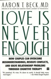 Love is Never Enough: How Couples Can Overcome