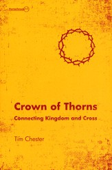 Crown of Thorns: Connecting Kingdom and Cross