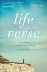 Life Verse: Discovering the Power of Scripture in Your Story