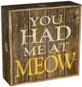 You Had Me at Meow, Table Block