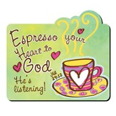 Espresso Your Heart To God Magnet