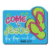 Come To Jesus, Flip Flops Magnet