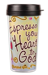 Espresso Your Heart To God Insulated Tumbler