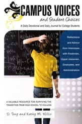 Campus Voices and Student Choices: A Daily Devotional and Daily Journal for College Students