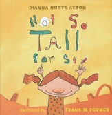 Not So Tall for Six, Hardcover
