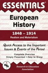 The Essentials of European History: 1848-1914 Realism and Materialism