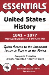 Essentials - United States History: 1841 to 1877