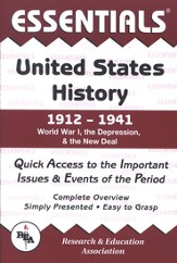 Essentials - United States History: 1912 to 1941
