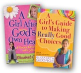 A Girl After God's Own Heart/A Girl's Guide to Making Really  Good Choices, 2 Volumes