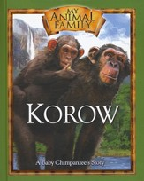 Korow: A Baby Chimpanzee's Story--Book and DVD