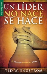 Un Líder No Nace, Se Hace  (The Making of a Christian Leader)