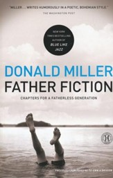Father Fiction: Chapters for a Fatherless Generation  - Slightly Imperfect