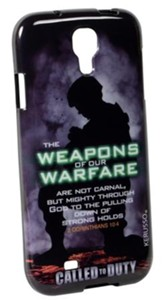 Weapons Of Our Warfare, Galaxy 4 Phone Case