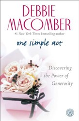 One Simple Act: Discovering the Power of Generosity - eBook