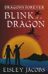 #2: Blink of a Dragon: Dragons Forever Series