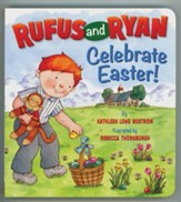 Rufus and Ryan Celebrate Easter