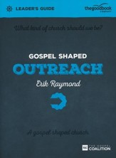 Gospel Shaped Outreach Leader's Guide - Slightly Imperfect