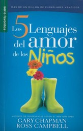 Los 5 Lenguajes del Amor de los Niños, Ed. Bolsillo  (The 5 Love Languages of Children, Pocket Ed.)