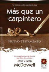 Nuevo Testamento NTV Más que un Carpintero  (More than a Carpenter NTV New Testament)