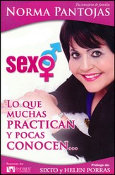 Sexo: Lo Que Muchas Practican y Pocas Conocen  (Sex: What Many Practice But Few Really Know)