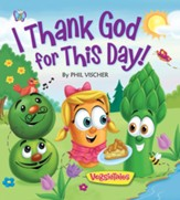 I Thank God for This Day Board Book