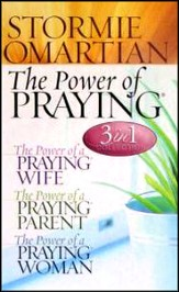 The Power of Praying 3in1 Collection: Includes The Power of a Praying Wife, The Power of a Praying Parent and The Power of a Praying Women, Hardcovers