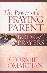 The Power of a Praying Parent: Book of Prayers  - Slightly Imperfect