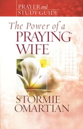 The Power of a Praying Wife--Prayer and Study Guide (slightly imperfect)