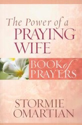 The Power of a Praying Wife: Book of Prayers  - Slightly Imperfect