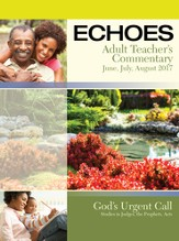 Echoes Adult Comprehensive Bible Study Teacher's Commentary, Summer 2016