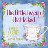 The Little Teacup That Talked