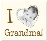 So You're A New Grandma!