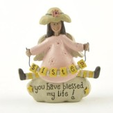 Sister, You Have Blessed My Life! Figurine