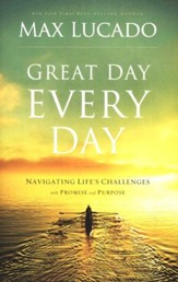 Great Day Every Day: Navigating Life's Challenges with Promise and Purpose - Slightly Imperfect