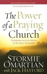 The Power of a Praying Church: Experiencing God Move As We Pray Together         - Slightly Imperfect