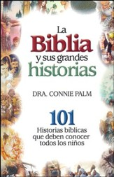 La Biblia y Sus Grandes Historias  (Stories of the Bible)