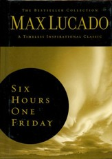 Six Hours One Friday: Living the Power of the Cross , Slightly Imperfect