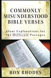 Commonly Misunderstood Bible Verses: Clear Explanations for The Difficult Passages - Slightly Imperfect