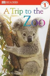 DK Readers Level 1: A Trip to the Zoo